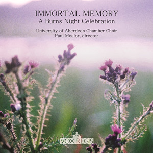 Immortal Memory: A Burns Night Celebration - Robert Burns