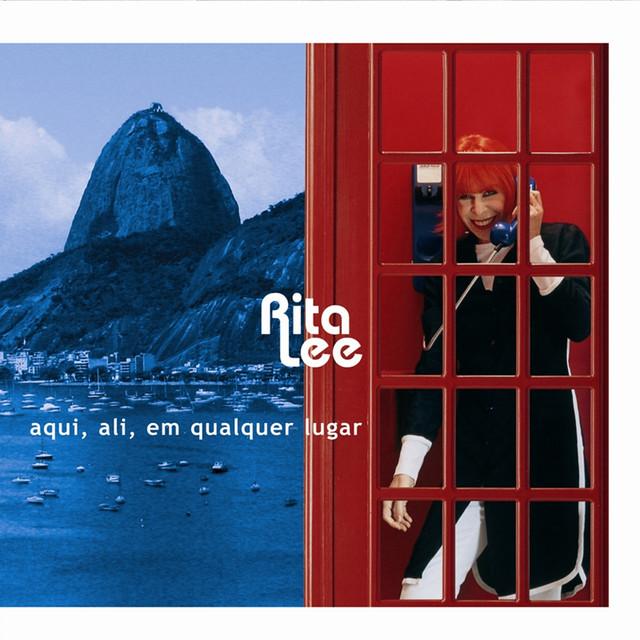 Rita Lee Aqui, ali, em qualquer lugar album cover