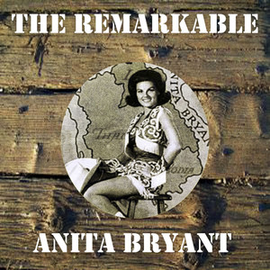 The Remarkable Anita Bryant album