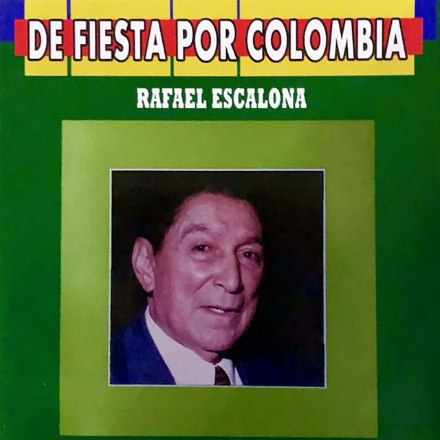 De Fiesta por Colombia Rafael Escalona