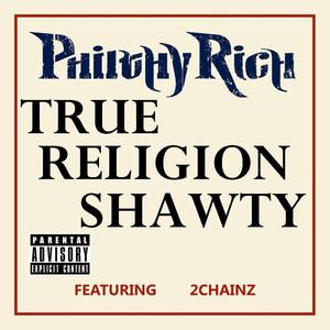 True Religion Shawty Albümü