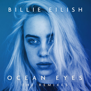 Ocean Eyes (The Remixes) Albümü