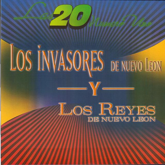 Los Invasores de Nuevo León, Los Reyes De Nuevo León Las 20 Numero 1 album cover