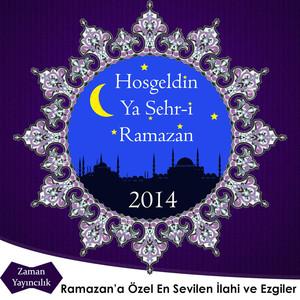 Hoş Geldin Ramazan 2014 - Zaman Yayıncılık (Welcome Ramadan) Albümü
