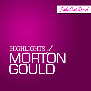 Highlights Of Morton Gould album