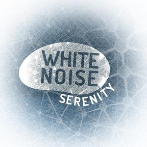 White Noise: Serenity Albumcover