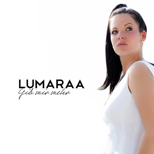 Album cover for Gib mir mehr (Standard Edition) by Lumaraa