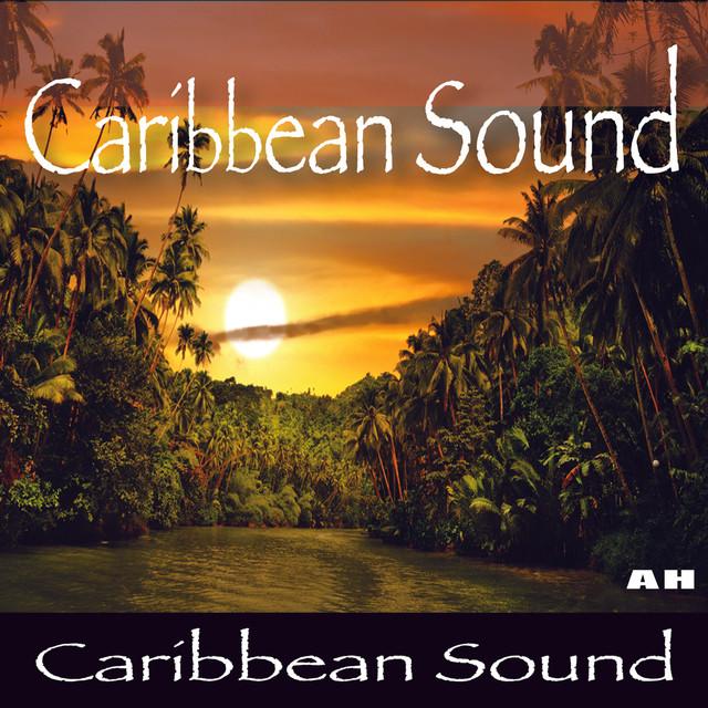 Caribbean Sound Caribbean Sound: Caribbean Sound On Spotify