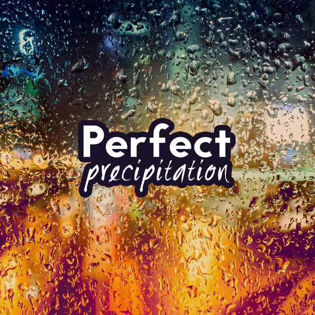 Perfect Precipitation Albumcover