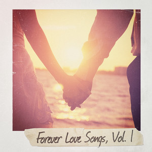 Forever Love Songs, Vol. 1 album