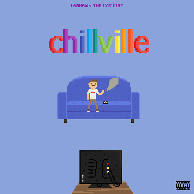 Album cover for Chillville by LaShawn the Lyricist