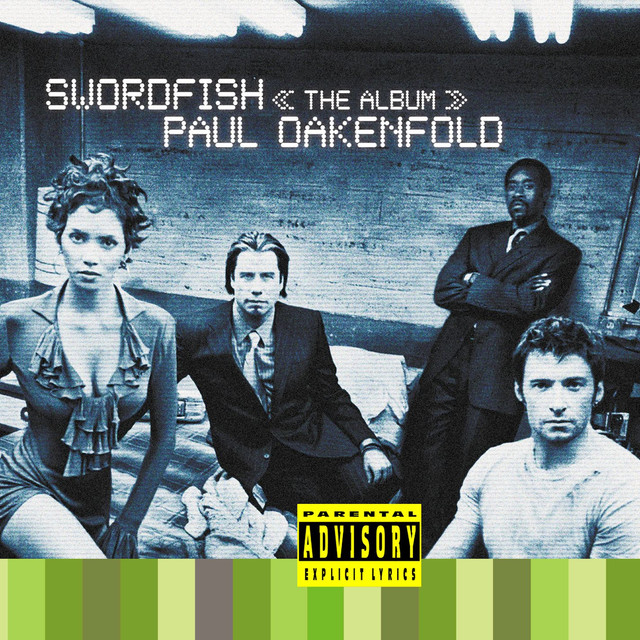 Paul Oakenfold Swordfish The Album (Original Motion Picture Soundtrack) album cover