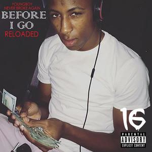 Before I Go Reloaded album