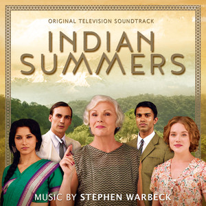 Indian Summers (Original Television Soundtrack) album