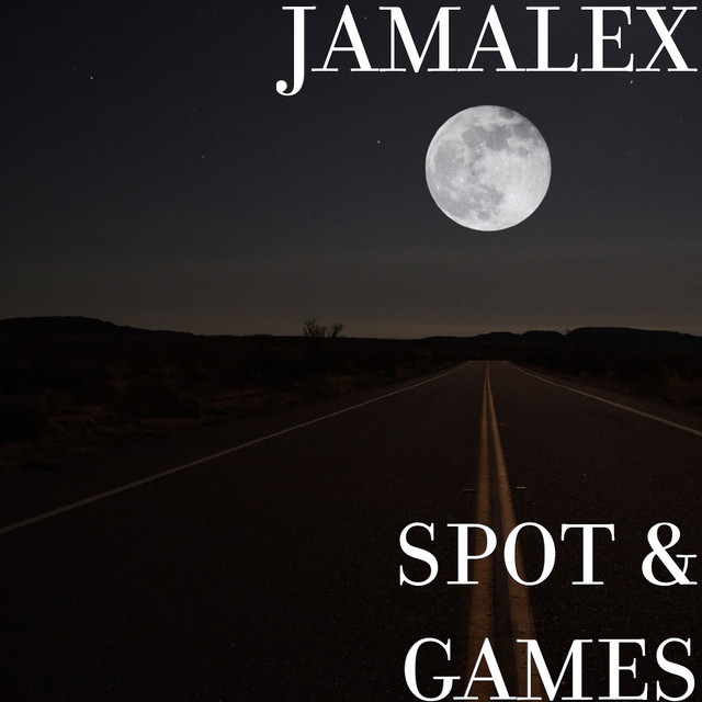 Album cover for Spot & Games by JAMALEX