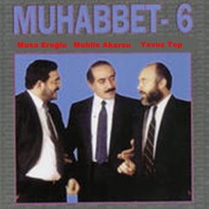 Muhabbet 6 Albümü