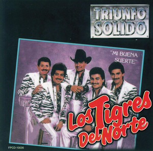 Mi Buena Suerte - Tigres Del Norte