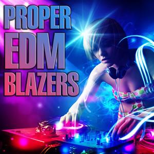 Proper EDM Blazers album