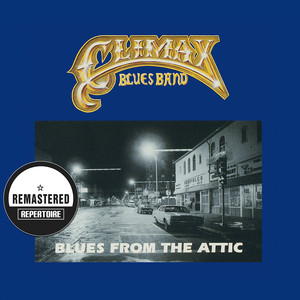 Blues From The Attic (Remastered Version)