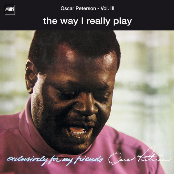 Exclusively for My Friends: The Way I Really Play, Vol. III (Live)