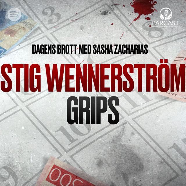 Sasha Zacharias: Stig Wennerström grips