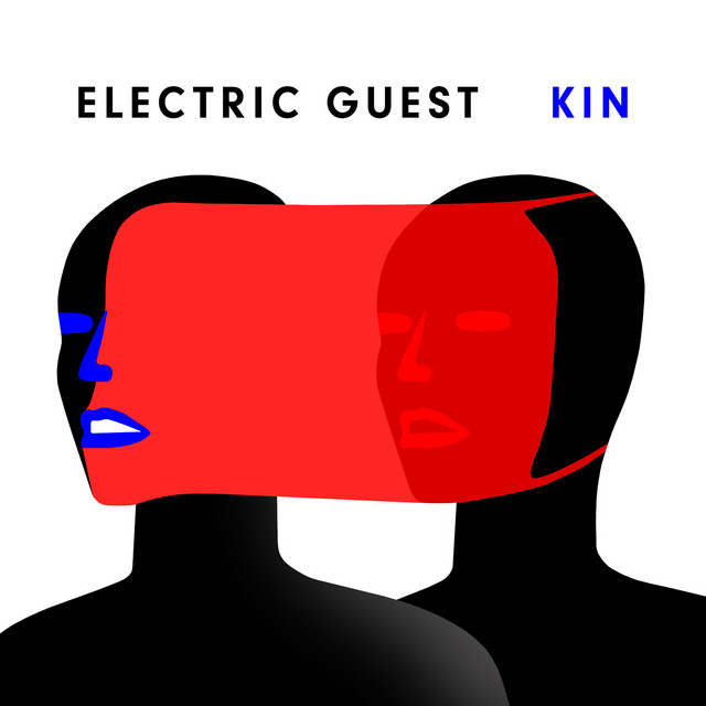 Album cover for KIN by Electric Guest