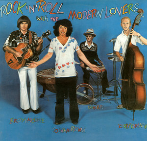 Rock 'n' Roll With the Modern Lovers  - Jonathan Richman