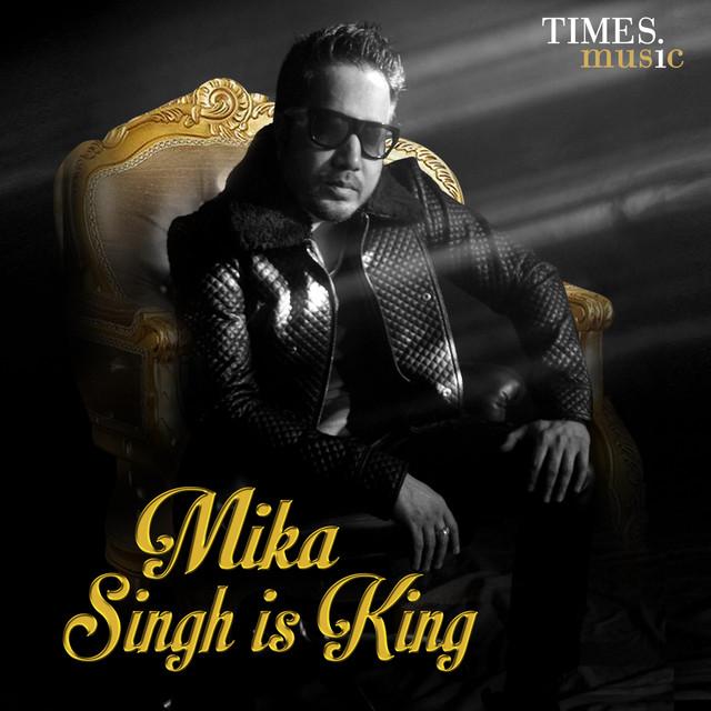 Tu Mera Hai Sanam Dj: Mika Singh On Spotify