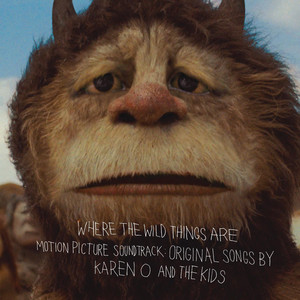 Where the Wild Things Are Motion Picture Soundtrack: Original Songs by Karen O and The Kids - Karen O And The Kids
