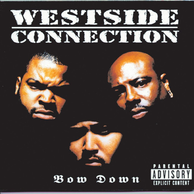 Westside Connection Bow Down album cover