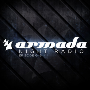 Armada Night Radio 045 (including Aly & Fila Guest Mix) Albumcover