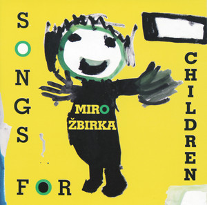 Miroslav Žbirka - Song for children