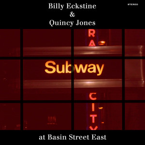 Billy Eckstine & Quincy Jones at Basin Street East album