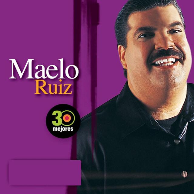 30 Mejores: Maelo Ruiz