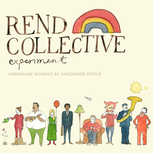 Homemade Worship by Handmade People - Rend Collective Experiment