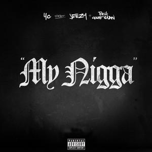 My Nigga Albümü