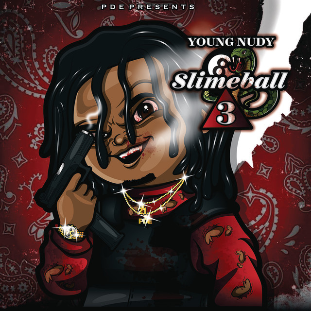 Album cover for SlimeBall 3 by Young Nudy