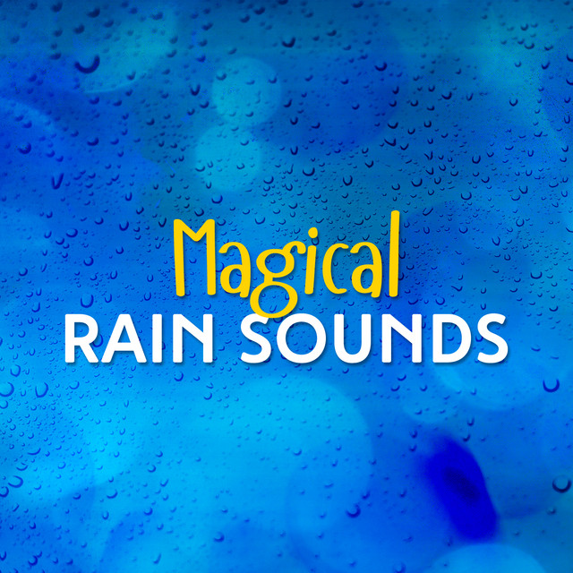 Magical Rain Sounds Albumcover