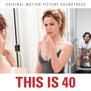 This Is 40 Soundtrack