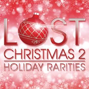 Lost Christmas 2 - Holiday Rarities