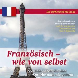 Französisch wie von selbst - Urlaub und Reise