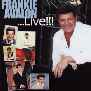 Frankie Avalon... Live !!! Albumcover