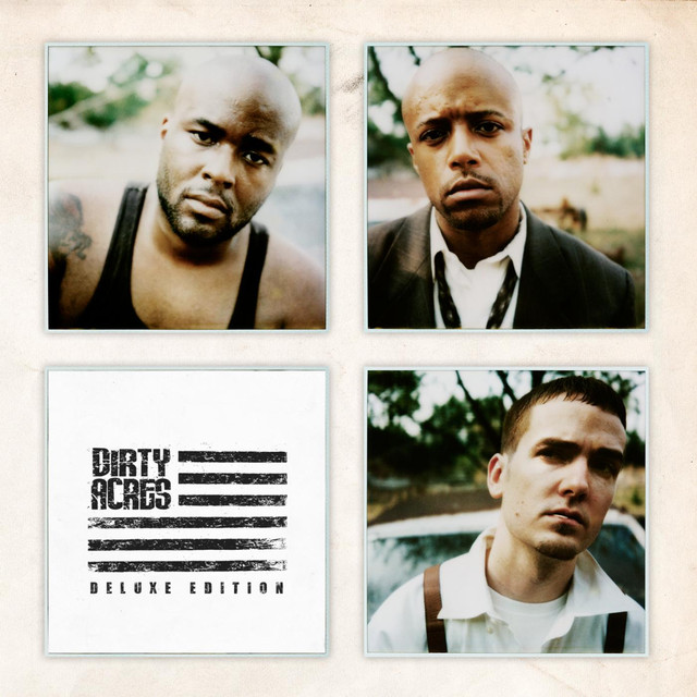Dirty Acres [Deluxe Edition]