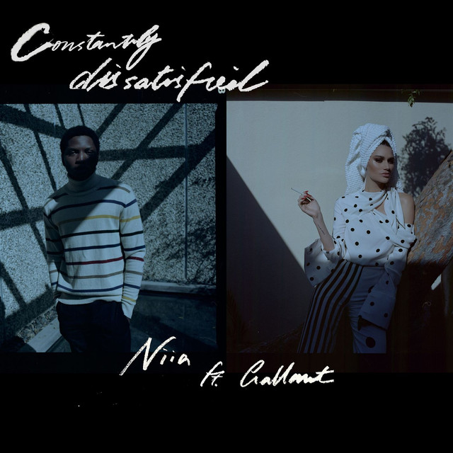 Constantly Dissatisfied (feat. Gallant)