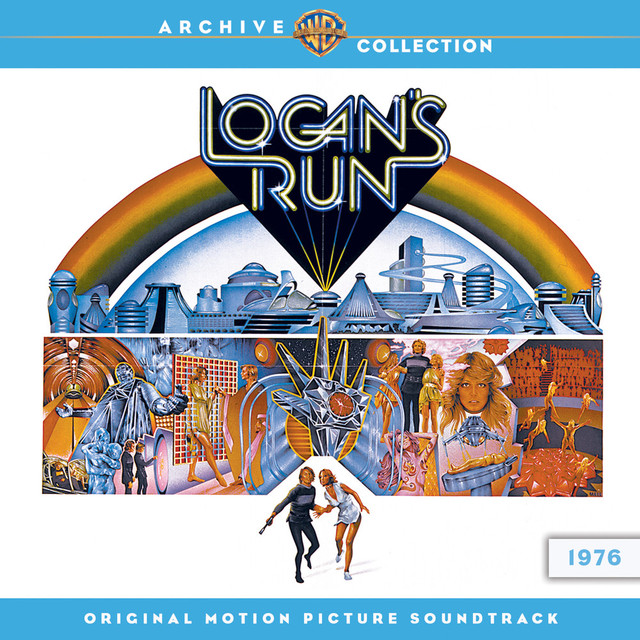 Logan's Run: Original Motion Picture Soundtrack