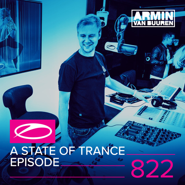 A State Of Trance Episode 822