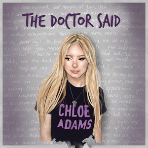 The Doctor Said - Chloe Adams