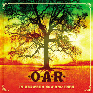 In Between Now And Then  - Oar