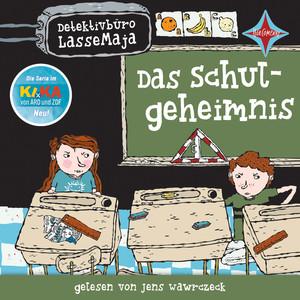 Detektivbüro LasseMaja - Das Schulgeheimnis Hörbuch kostenlos