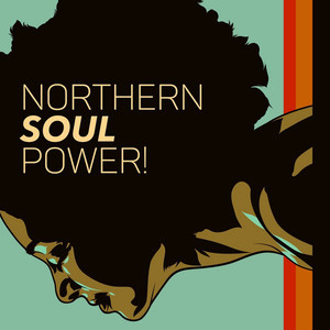 Northern Soul Power!